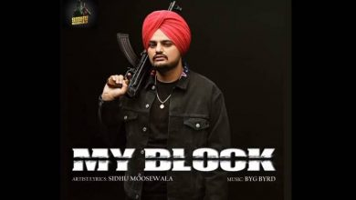 Photo of My Block Sidhu Moose Wala Latest Punjabi song