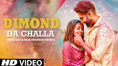 Photo of Neha Kakkar Diamond Da Challa Parmish Verma Latest Song