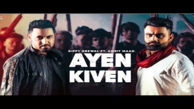 Photo of Gippy Grewal Ayen Kiven Amrit Maan New Single Out Now